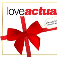 LOVE ACTUALLY? THE UNAUTHORIZED MUSICAL PARODY Will Play NYC and Chicago Photo