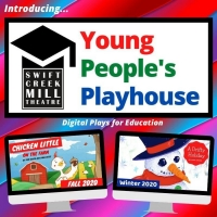Swift Creek Mill Theatre Introduces 'Young People's Playhouse' Digital Performances Photo
