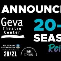 Geva Theatre Center Announces Reimagined 2020-21 Season Photo