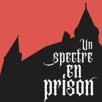 UN SPECTRE EN PRISON Escape Room is Presented at Château de Nyon Through June Photo