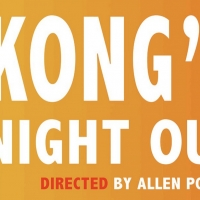 KONG'S NIGHT OUT Will Be Performed By Main Street Theatre Works This Summer Photo
