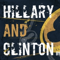 Curious Theatre Presents Digital Production of HILLARY AND CLINTON Photo
