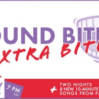 Full Lineup and Cast Announced For SOUND BITES Extra Bites Night 1 Photo