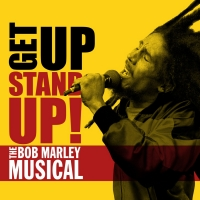 GET UP, STAND UP! The Bob Marley Musical Postpones Opening Until October 2021 Photo