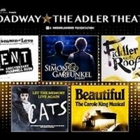 Broadway at the Adler Theatre 2021-22 Season Announced Photo