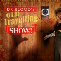 DR. BLOOD'S OLD TRAVELLING SHOW Comes to the Belgrade Theatre Photo