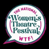 Women's Theatre Festival Re-Launches as The National Women's Theatre Festival Photo