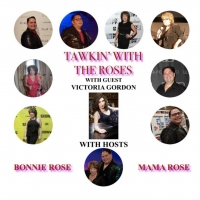 Victoria Gordon Will Appear on TAWKIN' WITH THE ROSES Photo
