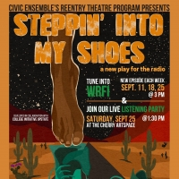 ReEntry Theatre Program Presents Listening Party For New Play, STEPPIN' INTO MY SHOES
