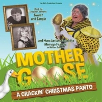 Princess Theatre Will Present Socially Distanced Production of MOTHER GOOSE Photo