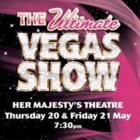 THE ULTIMATE VEGAS SHOW Returns To Adelaide Photo