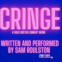 CRINGE - A Solo Sketch Comedy Will Be Performed at Toronto Fringe Photo