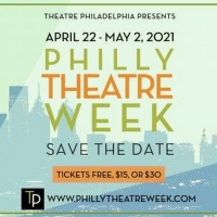 Philly Theatre Week Returns For 2021 Edition Photo