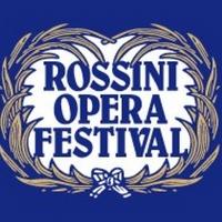 Rossini Opera Festival Announces 2022 Lineup Photo