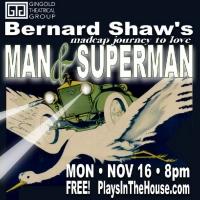 STARS IN THE HOUSE Will Present MAN & SUPERMAN With Santino Fontana, Nikki M. Jame Photo