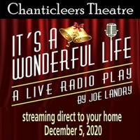 Chanticleers Theatre Presents Holiday Classic IT'S A WONDERFUL LIFE Photo