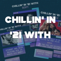 BE MORE CHILL Launches 'Chillin' in '21 With' Series on Instagram Photo