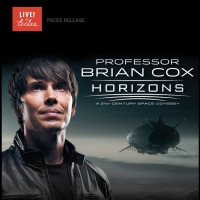 Live at the Eccles to Present Professor Brian Cox: HORIZONS in May 2022 Photo