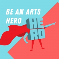 Be An #ArtsHero Urges the Government to Take Further Steps to Support the Arts in the Photo