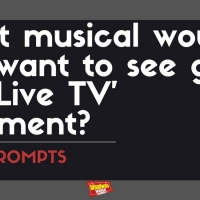 BWW Prompts: Which Musical Should Get the Live TV Treatment Next? Photo