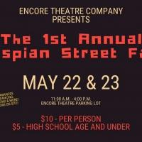Encore Theatre Company Presents the First Annual Thespian Street Faire Photo