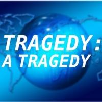School of Theatre at FSU Presents TRAGEDY: A TRAGEDY Photo