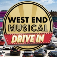 West End Musical Drive-In Announces Further Dates and Lineup for October Photo