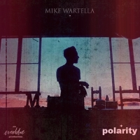 Mike Wartella and Everblue Arts Release Debut Solo Album, 'Polarity' Photo