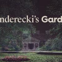 The Adam Mickiewicz Institute Opens PENDERECKI'S GARDEN Photo