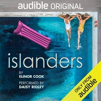 Daisy Ridley Performs Elinor Cook's New Audible Drama ISLANDERS Photo