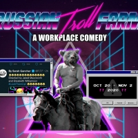 TheatreSquared Presents RUSSIAN TROLL FARM: A WORKPLACE COMEDY Photo
