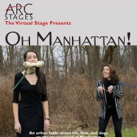 Arc Stages Presents OH MANHATTAN! Photo