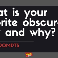 #BWWPrompts: What Is Your Favorite Obscure Play and Why? Photo