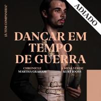Companhia Nacional de Bailado Postpones DANCING IN THE TIME OF WAR Program Photo