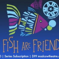 Mad Cow Theatre Announces Partnership With 'Fish Are Friends' Streaming Show and Reef Photo