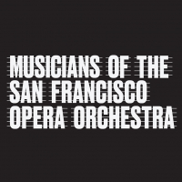 San Francisco Opera Orchestra Members Take 50% Pay Cut For the Fall Season Photo