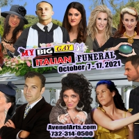 MY BIG GAY ITALIAN FUNERAL Comes to the Avenel Performing Arts Center Next Month Photo
