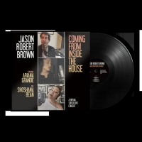 Jason Robert Brown's COMING FROM INSIDE THE HOUSENow Available On Vinyl Photo