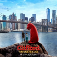 CLIFFORD THE BIG RED DOG Pulled  From September 17 Release Date Due to Concerns Over  Photo
