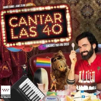 CANTAR LAS 40 prorroga su estancia en los Teatros Luchana Photo