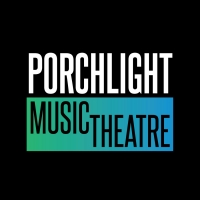 Porchlight Music Theatre Announces 2020 - 2021 Season Update Photo