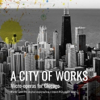 Chicago Fringe Opera Announces First Half of A CITY OF WORKS Season Photo