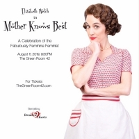 Bid Now on 4 VIP Tickets to See Elizabeth Welch in MOTHER KNOWS BEST, Plus a Private Meet & Greet, Champagne Toast, Photo Op, and More!