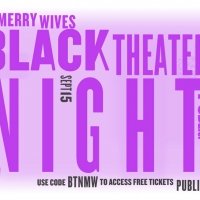 Public Theater Announces Second Black Theater Night, Offering Free Tickets to MERRY W Photo