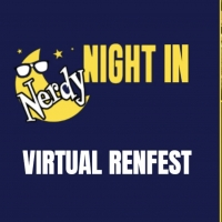 Blumenthal Performing Arts Presents NERDY NIGHT IN: VIRTUAL RENFEST Photo