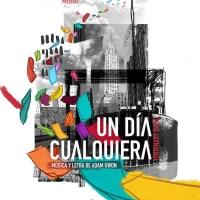 UN DÍA CUALQUIERA se estrena mañana en el Nuevo Alcalá Photos
