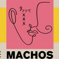 Arizona State University Presents Excerpts From MACHOS Photo