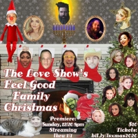 The Love Show's FEEL GOOD FAMILY CHRISTMAS Premieres Online This Month Photo