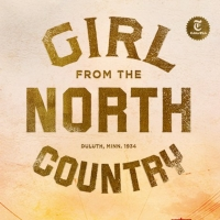 GIRL FROM THE NORTH COUNTRY Will Be Celebrated in Livestream Event 'Road to the North Coun Photo