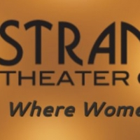 The Strand Theater Company Announces Season 14 - A Woman's Place Is Everywhere! Photo